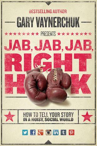 jab jab jab right hook digital marketing book